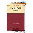Wee Ones' Bible Stories by N/A