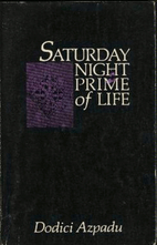 Saturday Night in the Prime of Life by…