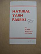 Natural yarn fabrics [HIC-95] by Elmer…