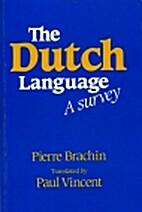 The Dutch language : a survey by Pierre…