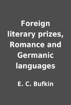Foreign literary prizes, Romance and…