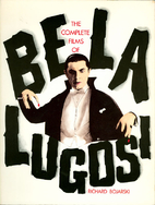 The Complete Films of Bella Lugosi by…