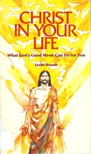 Christ in your life: What God's good news…