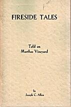 Fireside Tales Told on Martha's Vineyard by…