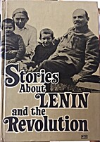 Stories About Lenin and the Revolution by Z.…