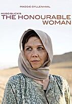 The Honourable Woman [film] by Hugo Blick