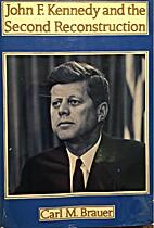 Brauer: John F Kennedy & the Second…
