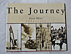 The Journey: Fort Bliss 1848 - 2005