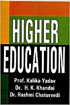 Higher Education by Kalika Yaday