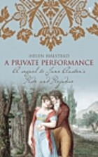 A Private Performance : A Sequel to Jane…