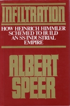 Infiltration by Albert Speer