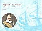 Kapitein Trouwhand : de Zeeuwse jaren van…