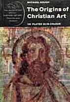 The origins of Christian art by Michael…