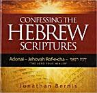 Confessing the Hebrew Scriptures (Adonai -…