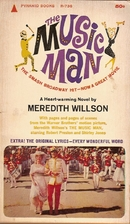 The Music Man: A Novel by Meredith Willson