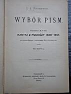 Kartki z podróży 1858-1864; Wybór pism.…