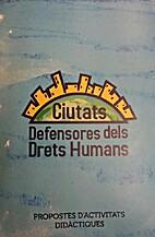 Ciutats Defensores dels Drets Humans.…