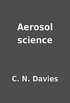 Aerosol science by C. N. Davies