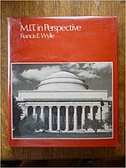 M.I.T. in perspective: A pictorial history…