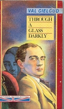 Through a Glass Darkly by Val Henry Gielgud