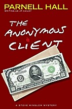 The Anonymous Client by Parnell Hall