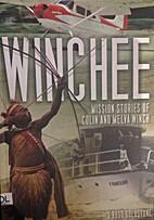 Winchee by S. Ross Goldstone
