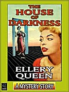 The House of Darkness [Short story] by…