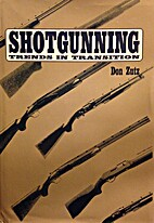 Shotgunning: Trends in Transition by Don…