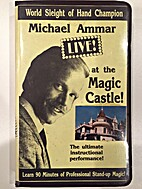 Michael Ammar Live! at the Magic Castle! by…