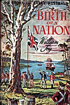 The Birth of a Nation;: The story of early…