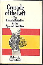 Crusade of the Left: The Lincoln Battalion…
