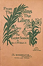 From the Palms to the Lilies: A Song-Story…