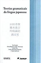 Teorias Gramaticas da Língua Japonesa by…