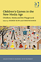Children's Games in the New Media Age:…