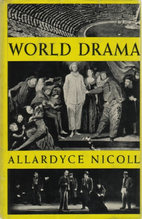 World Drama from Aeschylus to Anouilh by…