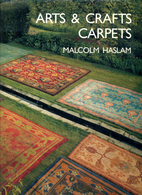 Arts & Crafts Carpets by Malcolm Haslam