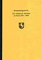 254. Infanterie-Division im Osten 1941-1945…