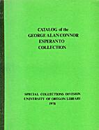 Catalog of the George Alan Connor Esperanto…