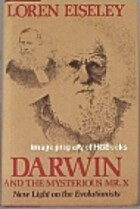Darwin and the Mysterious Mr. X by Loren C.…