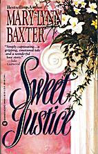 Sweet Justice by Mary Lynn Baxter