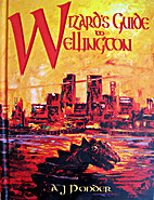 Wizard's Guide to Wellington by A. J. Ponder