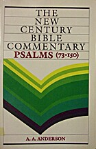 Psalms 73-150: The New Century Bible…