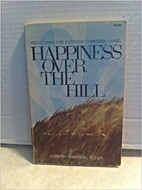 Happiness over the hill; reflections for…