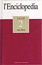 L'enciclopedia vol. 2: Apri-Benj by AA.VV.