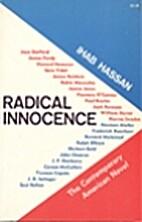 Radical Innocence: Studies in the…