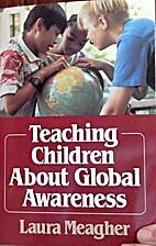 Teaching Children About Global Awareness: A…