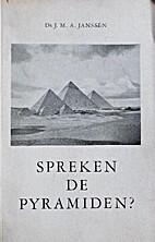 Spreken de pyramiden? wetenschap en…