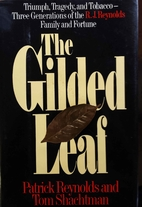 The Gilded Leaf: Triumph, Tragedy, and…
