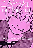 Kogitsune on the run by shabutaro