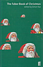 The Faber Book of Christmas by Simon Rae